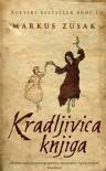 Kradljivica knjiga - Markus Zusak, Nikola Pajvančić