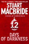 Twelve Days of Darkness: Crime at Christmas (short stories) - Stuart MacBride