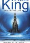 Mroczna wieża 6. Pieśń Susannah -  Stephen King