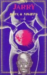 Days and Nights - Alfred Jarry