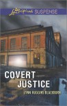 Covert Justice - Lynn Huggins Blackburn
