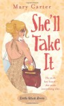 She'll Take it - Mary Carter