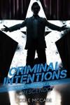 Crescendo (Criminal Intentions: Season One #11) - Cole McCade
