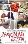 Zwyczajny dzien - Majewska-Brown Nina