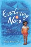 Everlasting Nora - Marie Miranda Cruz