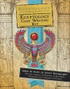 Egyptology Code-Writing Kit (Ologies) - Emily Sands