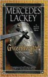 Gwenhwyfar: The White Spirit (A Novel of King Arthur) - Mercedes Lackey