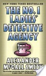The No. 1 Ladies' Detective Agency (No. 1 Ladies' Detective Agency, #1) - Alexander McCall Smith