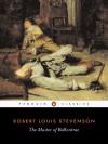 The Master of Ballantrae: A Winter's Tale - Robert Louis Stevenson, Adrian Poole