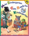 Miss Bindergarten Gets Ready for Kindergarten - Joseph Slate, Ashley Wolff