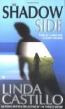 The Shadow Side - Linda Castillo