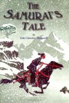 The Samurai's Tale - Erik Christian Haugaard
