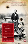 The Wettest County in the World: A Novel Based on a True Story by Bondurant, Matt Reprint Edition [Paperback(2009)] - Matt Bondurant