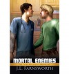 Mortal Enemies - J.L. Farnsworth