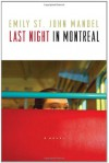 Last Night in Montreal - Emily St. John Mandel