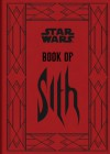 The Book of Sith: Secrets From the Dark Side - Daniel  Wallace