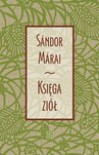 Księga ziół - Sándor Márai, Feliks Netz