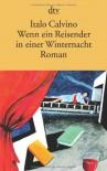 Wenn ein Reisender in einer Winternacht (Taschenbuch) - Italo Calvino, Burkhart Kroeber