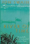 River of Time: A Memoir of Vietnam - Jon Swain