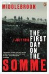 First Day on the Somme, 1 July 1916 - Martin Middlebrook