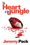 The Heart of the Jungle - Jeremy Pack