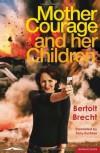 Mother Courage and Her Children - Bertolt Brecht, Tony Kushner