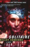 Solitaire - Kelley Eskridge