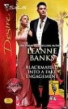 Blackmailed Into A Fake Engagement (Silhouette Desire) - Leanne Banks