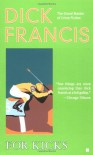 For Kicks - Dick Francis