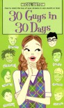 30 Guys in 30 Days - Micol Ostow