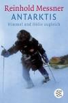 Antarktis: Himmel und Hölle zugleich (German Edition) - Reinhold Messner