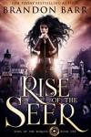 Rise of the Seer - Brandon Barr