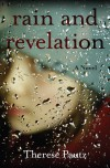 Rain and revelation - Therese Pautz