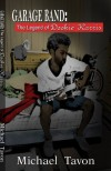 Garage Band: The Legend of Dookie Harris - Michael Tavon