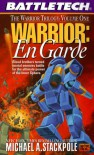 Warrior: En Garde (BattleTech, No. 37) - Michael A. Stackpole