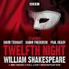 Twelfth Night: A BBC Radio 3 Full-Cast Drama - Full Cast, David  Tennant, William Shakespeare, Naomi Frederick