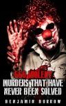 666 Violent Murders That Have Never Been Solved - Benjamin Burrow