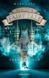 Almost a Fairy Tale - Verwunschen - Mara Lang