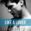 Like a Lover - Jay Northcote, Mark Steadman