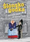 Ślónsko godka. Ilustrowany słownik dla Hanysów i Goroli - Joanna Furgalińska