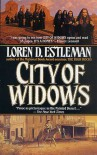 City of Widows - Loren D. Estleman