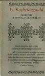 Maksymy i rozważania moralne - François de La Rochefoucauld