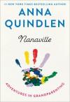 Nanaville - Anna Quindlen