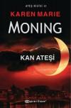 Kan Ateşi (Ateş, #2) - Karen Marie Moning, Zeynep Ç. Karahatay
