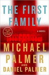 The First Family - Daniel Palmer, Michael Palmer