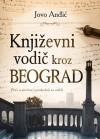 Knjizevni vodic kroz Beograd - Jovo Andjic
