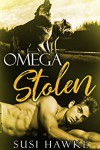Omega Stolen (Northern Lodge Pack #1) - Susi Hawke
