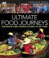 Ultimate Food Journeys - Julie Oughton, Sarah Tomley, Marek Walisiewicz