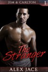 The Stranger - Alex Jace