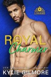 Royal Charmer (The Rourkes, Book 4) - Kylie Gilmore